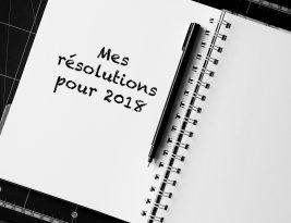 Nos bonnes résolutions 2018